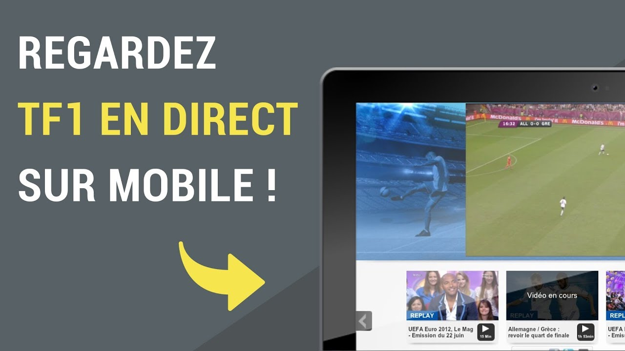 Comment regarder Replay tf1 sur tablette ?